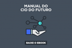 [E-book] Manual do CIO do futuro: as estratégias que levam a empresa ao sucesso