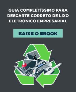 [E-book] Guia completíssimo para descarte correto de lixo eletrônico