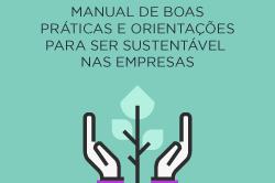 [E-book] Sustentabilidade empresarial – Manual de boas práticas e orientações para ser sustentável nas empresas