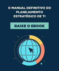 [E-book] O manual definitivo do Planejamento Estratégico de TI