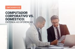 Computador corporativo vs. doméstico: entenda as diferenças