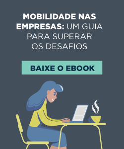 [E-book] Mobilidade nas empresas: um guia para superar os desafios