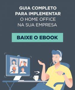 [E-book] Guia completo para você implementar o home office na sua empresa
